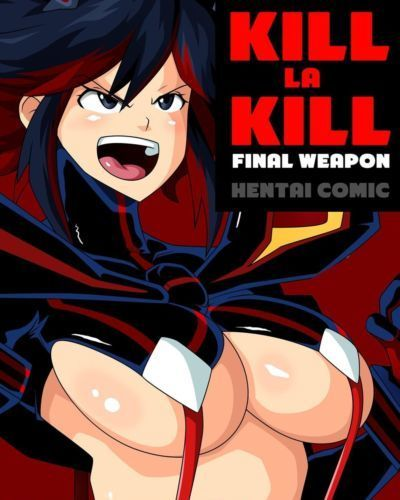 Kill la Kill Final Weapon- Witchking00