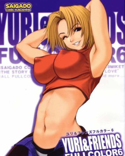 (C64) [Saigado] Yuri & Friends Fullcolor 6 (King of Fighters) [English] [Decensored]