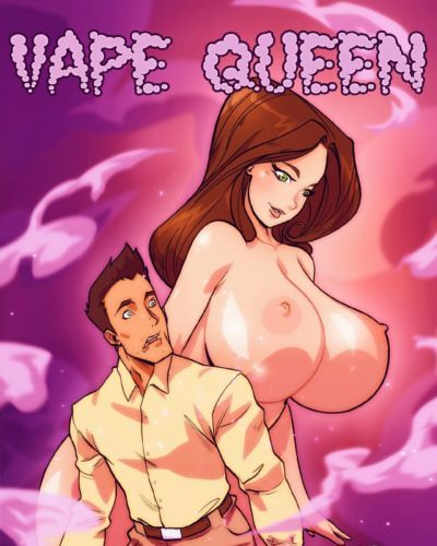 Vape Queen- Botcomics