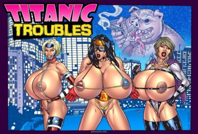 Titanic Troubles- Super heroine Central