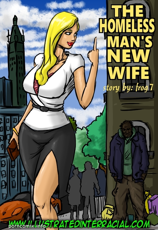 The Homeless Man\'s New Wife