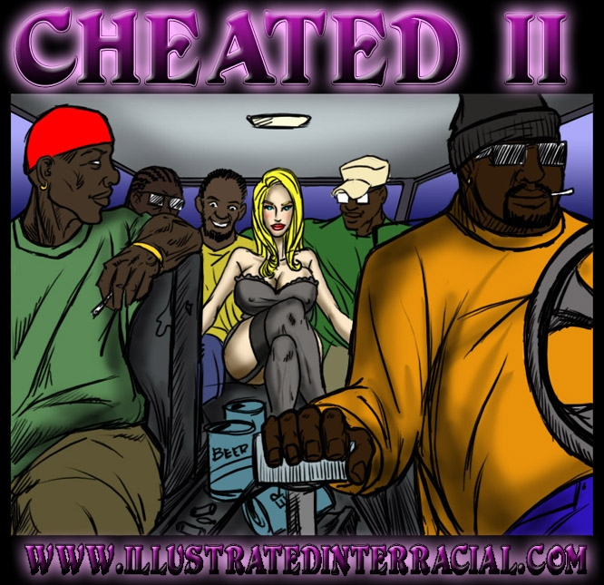 Cheated 2- illustrated interracial