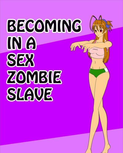 [Jimryu] Becoming in a Sex Zombie Slave